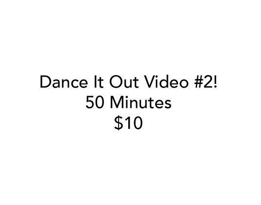 Dance It Out Online Video Class #2