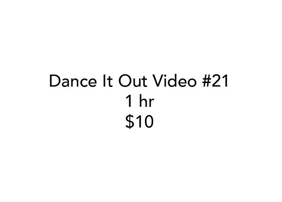 Dance It Out Online Video Class #21 (Recorded half live, half later)