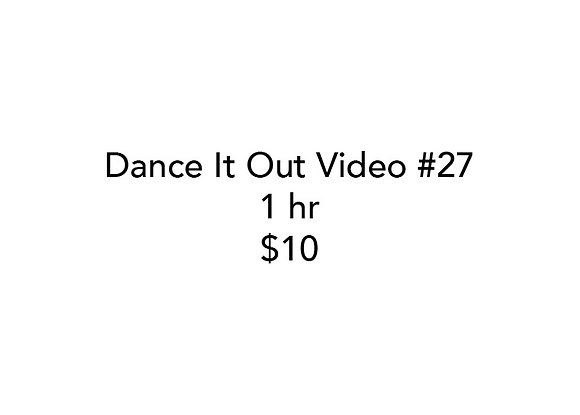 Dance It Out Online Video Class #27 (Recorded live)