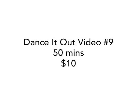 Dance It Out Online Video Class #9 (Recorded half live, half later)