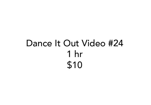 Dance It Out Online Video Class #24 (Recorded half live, half later)