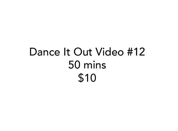 Dance It Out Online Video Class #12