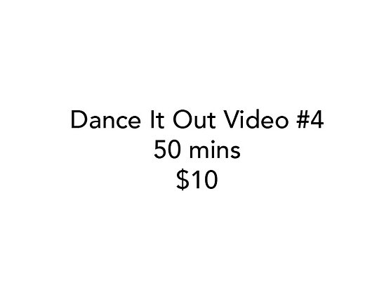 Dance It Out Online Video Class #4