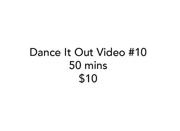 Dance It Out Online Video Class #10