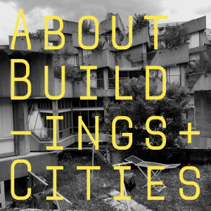 about buildings + cities podcast logo