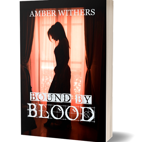 Bound By Blood (Book One)