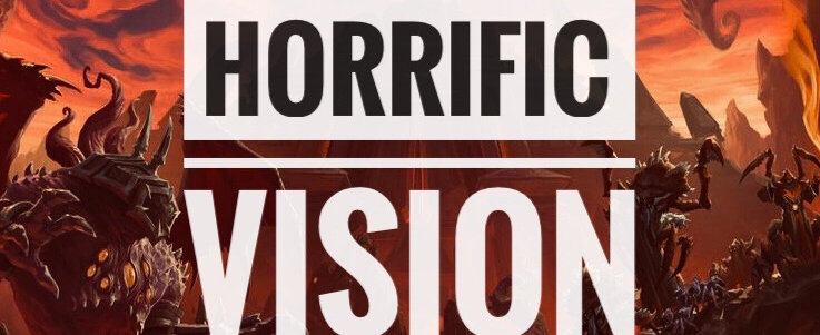 Horrific Visions