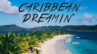 Caribbean Dreamin'