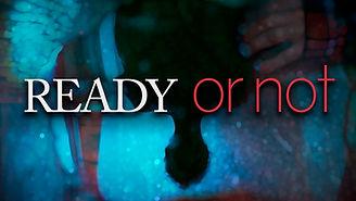 Ready Or Not - Short Film (4K)