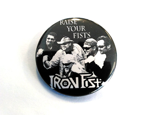 Raise Your Fists Pin