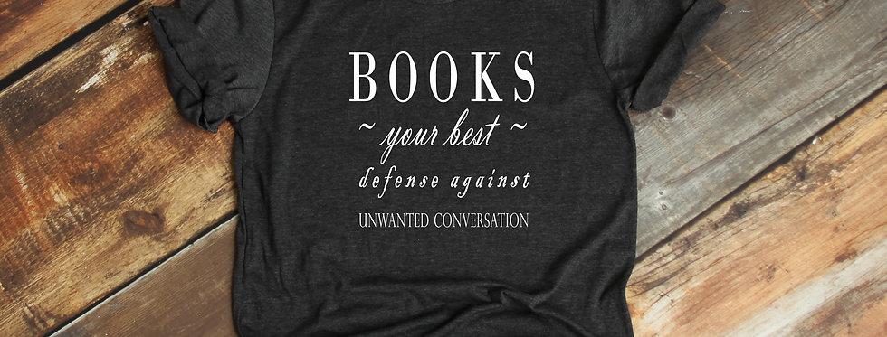 Books Your Best Defense T-Shirt