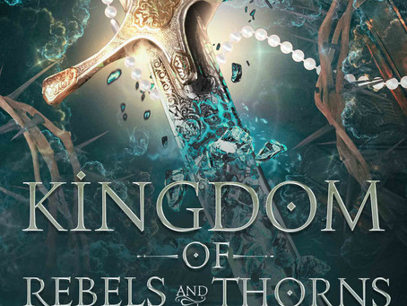 Kingdom of Rebels and Thorns