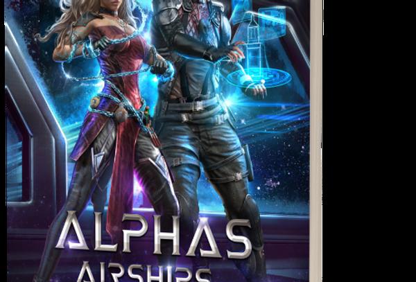 Alphas, Airships, and Assassins