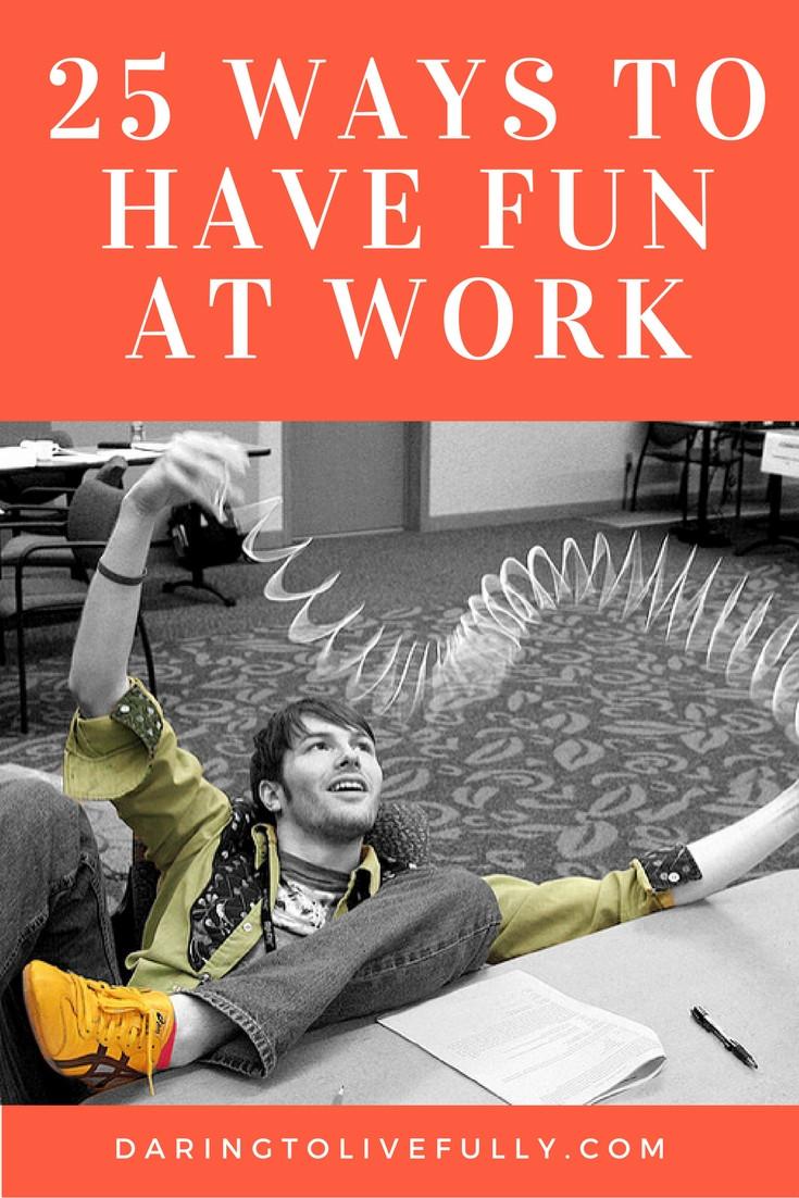 25-ways-to-have-fun-at-work