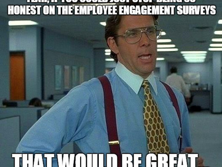 4 Questions You Aren't Asking In Employee Engagement Surveys- But Should