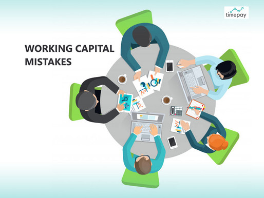 Working Capital mistakes that could cost you your business