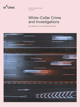 White-Collar Crime and Investigations | Key Elements of a Successful Practice