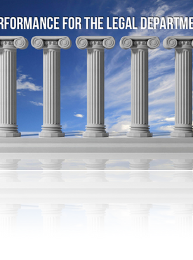 The Five Pillars of Performance for the Legal Department