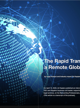 The Rapid Transformation to a Remote Global Workforce