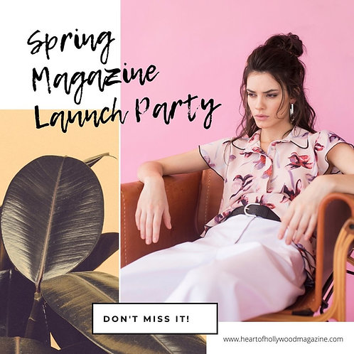 Magazine Launch Party Spring Issue 2021