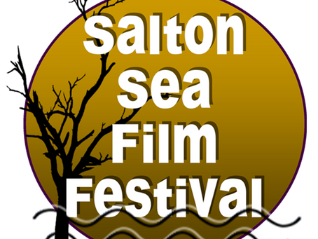 Salton Sea Film Festival - Make a Film and Save the Sea
