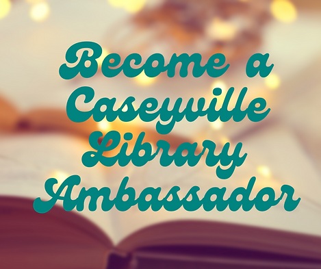 FB Post Become a Caseyville Library Ambassador.png