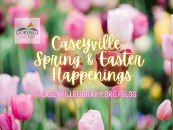 Caseyville Spring & Easter Happenings