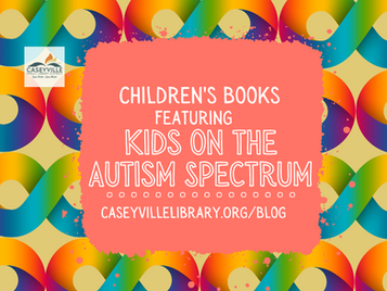 Children's Books Featuring Kids on the Autism Spectrum
