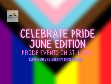 Celebrate Pride: June Edition