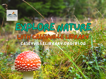 Explore Nature with Caseyville Library