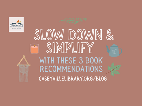 Slow Down & Simplify with These 3 Books