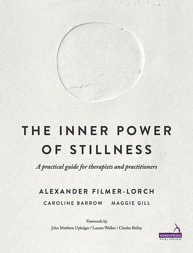 Book Cover - The Inner Power of Stillness by Alexander Filmer-Lorch