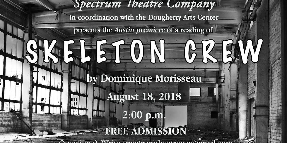 Spectrum Theatre Company Presents Skeleton Crew