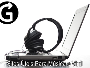 Sites Úteis Para Música e Vinil
