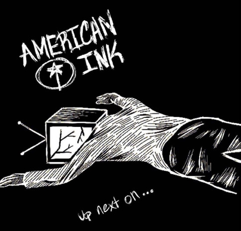 American Ink - Up Next On...
