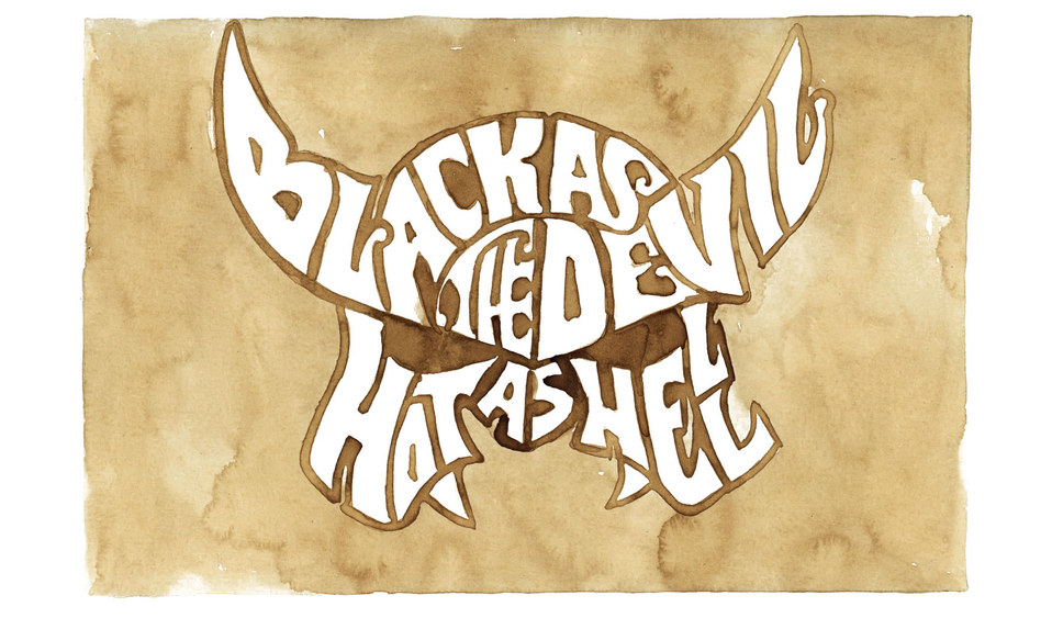 Black as the devil.