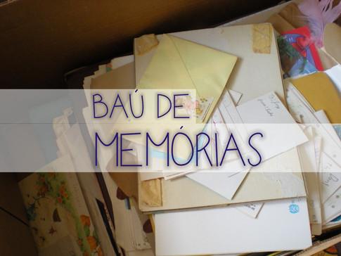 SÉRIE: BAÚ DE MEMÓRIAS