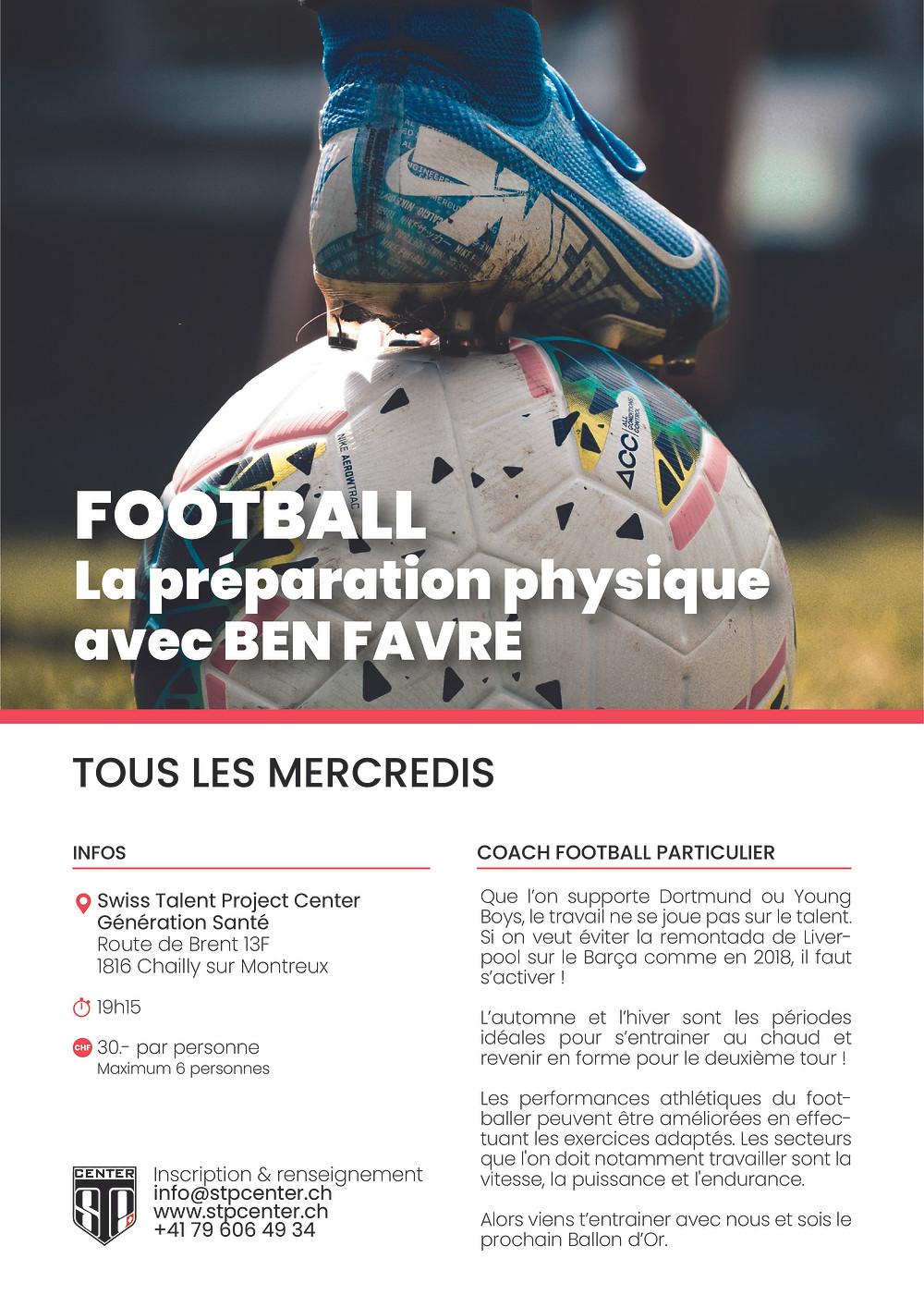 Football, Ben Favre vous aidera à améliorer votre préparation physique.