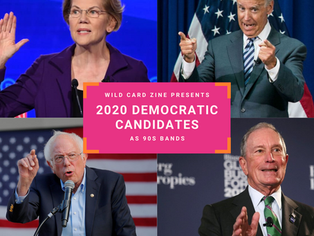 2020 Democratic Candidates as 90s Bands