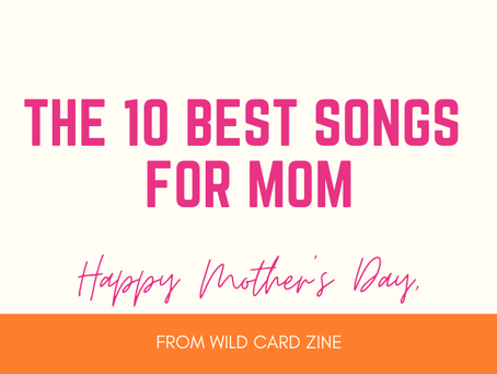 10 Perfect Mother's Day Songs