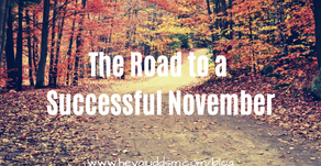 The Road to a Successful November is Paved with Planning!