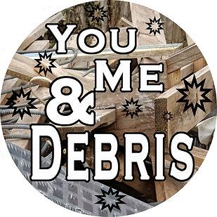 You, Me, and Debris Image  copy.jpg