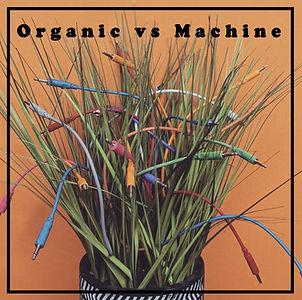 Organic vs Machine.jpg