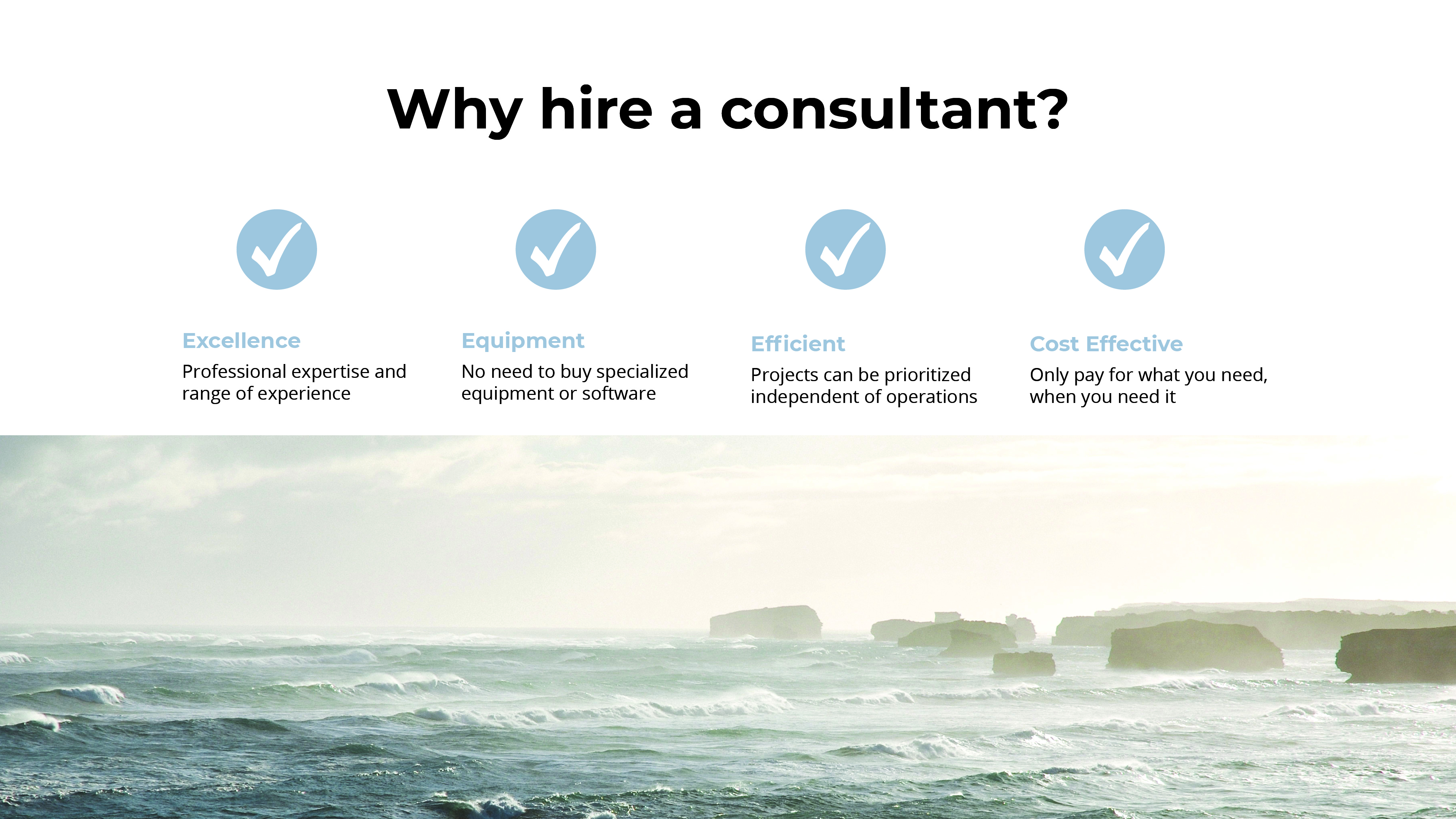 Why hire a consultant?