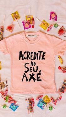 Camiseta Acredite no seu Axé Infantil