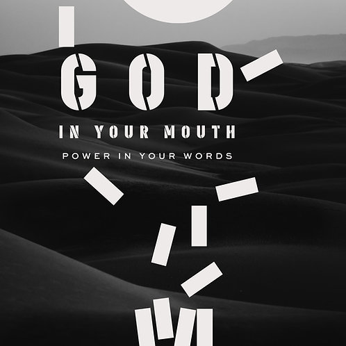 God In Your Mouth