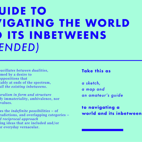 Kimberly Shen, A Guide to Navigating the World and its Inbetweens (extended), 2018-19