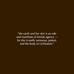 Curatorial notes: the earth and her skin