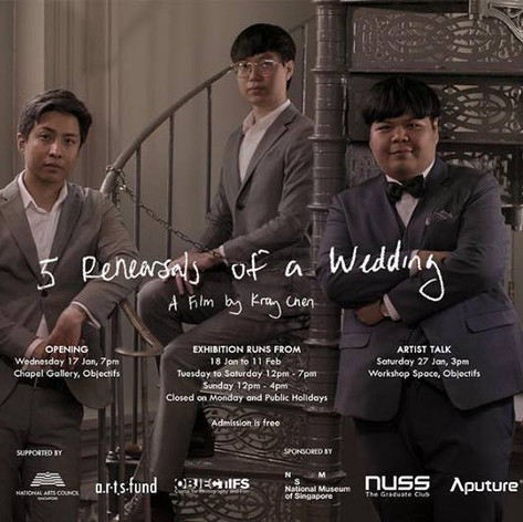 5 Rehearsals of a Wedding by Kray Chen, 18 January – 11 February 2018, Objectifs - Centre for Photography and Film. Curated by Kimberly Shen