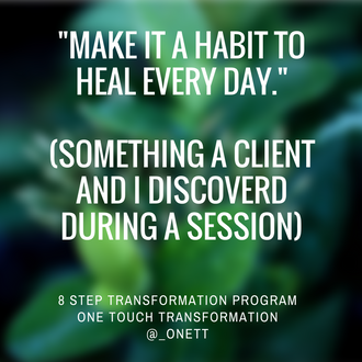 Make it a Habit to Heal Daily...AMWT 2.3